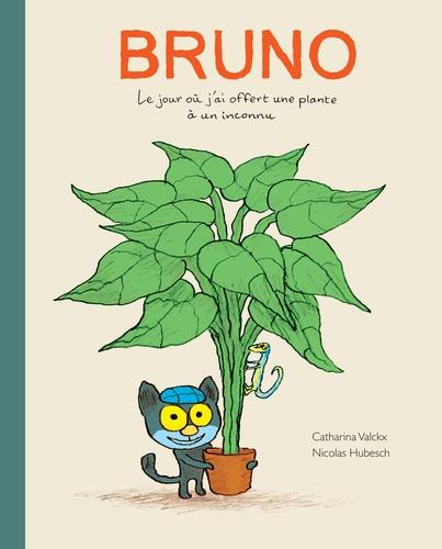 Bruno  : le jour où j'ai offert une plante à un inconnu