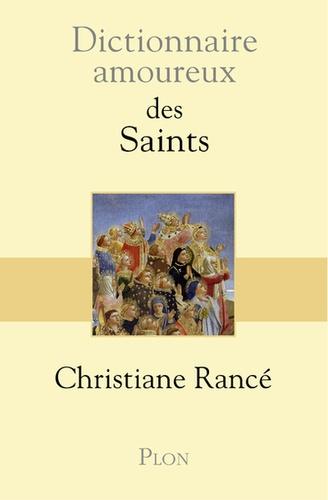 Dictionnaire amoureux des Saints |