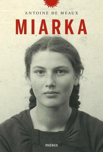 Miarka | Meaux, Antoine de. Texte