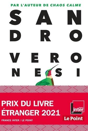 Le colibri. Prix du livre étranger 2021 France Inter / Le Point