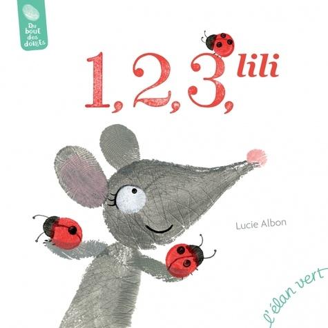 1, 2, 3, Lili | Albon, Lucie. Texte
