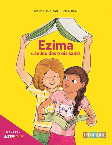 Ezima ou le jeu des trois sauts | Jean, Didier. Texte