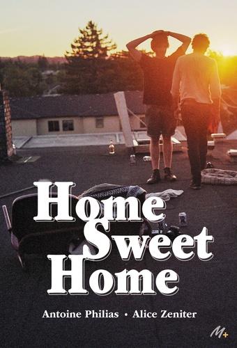 Home Sweet Home / Antoine Philias | Philias, Antoine (1990-....). Auteur