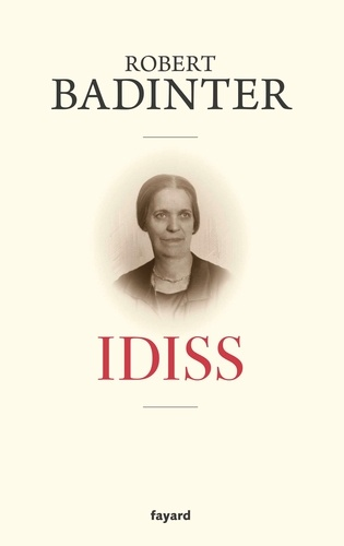 Idiss / Robert Badinter | Badinter, Robert (1928-....). Auteur