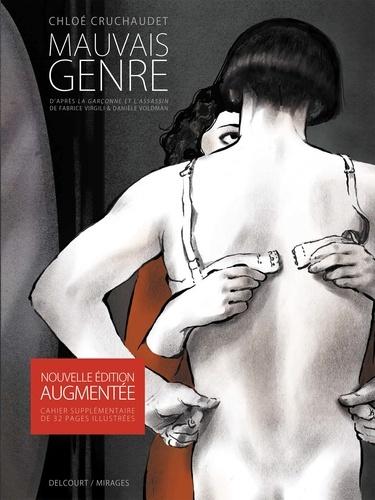 Mauvais genre : Avec un cahier supplémentaire de 32 pages illustrées / Chloé Cruchaudet  