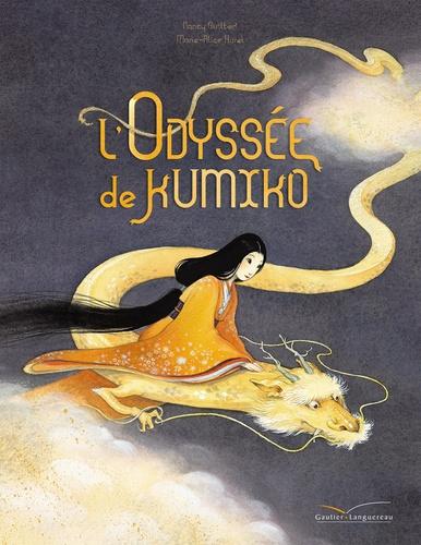 L'odyssée de Kumiko / Nancy Guilbert | Guilbert, Nancy (1974-....). Auteur