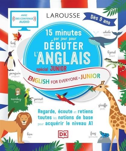 15 minutes par jour pour débuter l'anglais spécial junior / Larousse |