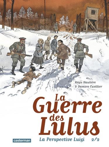 La perspective Luigi : 2/2 / Régis Hautière | Hautière, Régis (1969-....). Scénariste