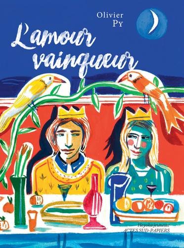 L'amour vainqueur / Olivier Py   Py, Olivier (1965-....). Auteur