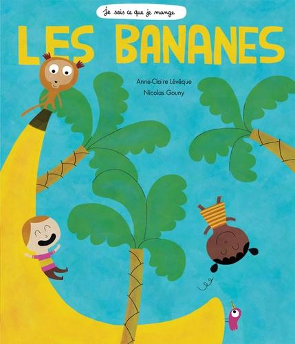 Les bananes / Anne-Claire Lévêque |