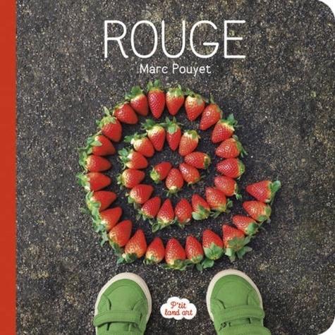 Rouge / Marc Pouyet | Pouyet, Marc. Auteur