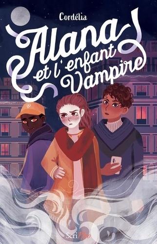 Alana et l'enfant vampire / Cordélia |