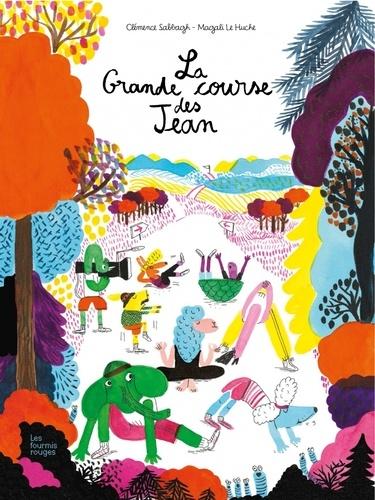 La grande course des Jean / Clémence Sabbagh | Sabbagh, Clémence. Auteur