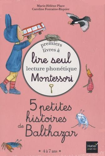 5 petites histoires de Balthazar / Marie-Hélène Place | Place, Marie-Hélène (1961-....). Auteur