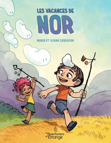 Les vacances de Nor / Maria Surducan | Surducan, Maria (1985-....). Scénariste