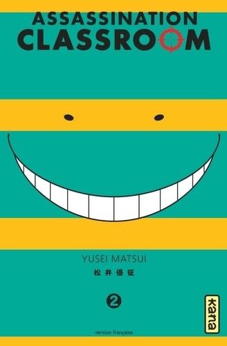 Assassination Classroom. 2 / Yusei Matsui |