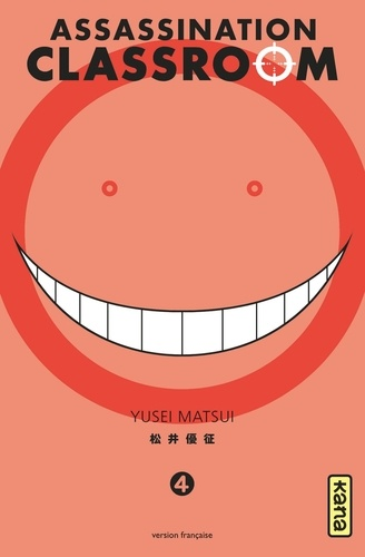 Assassination Classroom. 4 / Yusei Matsui |