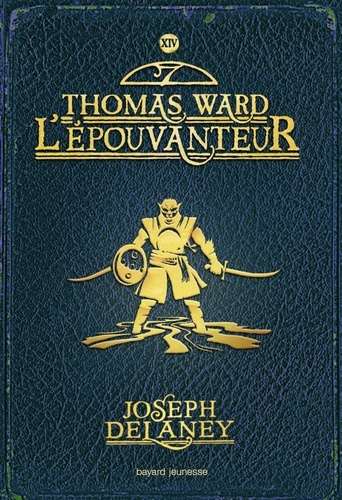 Thomas Ward L'Epouvanteur / Joseph Delaney |