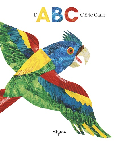 L'ABC d'Eric Carle / Eric Carle-Hörbuch |
