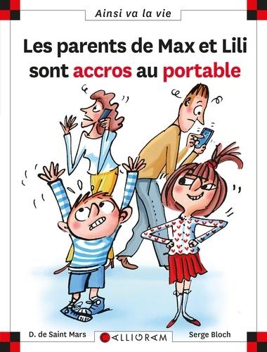Les parents de Max et Lili sont accros au portable / Dominique de Saint Mars | Saint-Mars, Dominique de (1949-....). Auteur