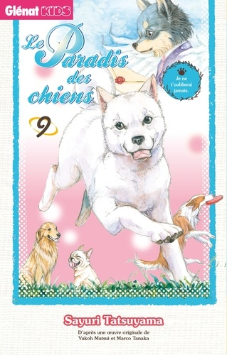Le paradis des chiens / Sayuri Tatsuyama | Tatsuyama, Sayuri. Auteur