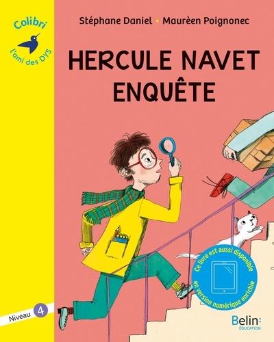 Hercule Navet enquête : Niveau 4 / Stéphane Daniel, Maurèen Poignonec | Daniel, Stéphane (1961-....). Auteur