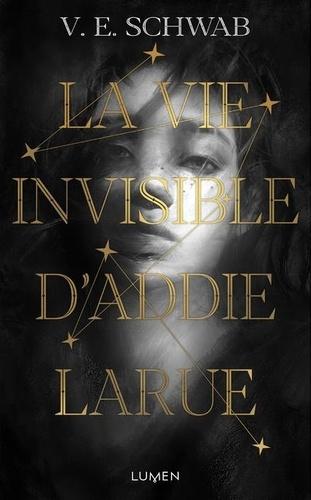La vie invisible d'Addie Larue / Victoria Schwab | Schwab, Victoria (1987-....). Auteur