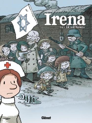 Irena  v.5 , La vie après