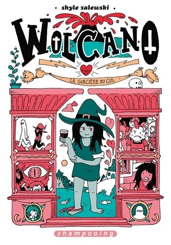 Wolcano  : La sorcière du cul