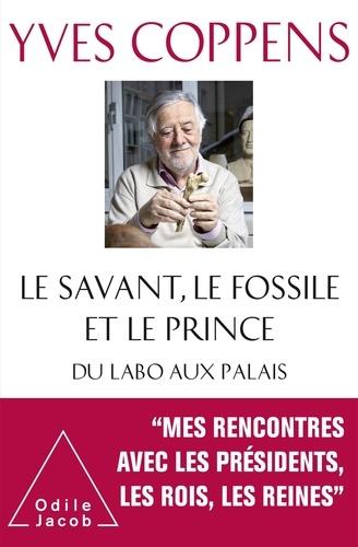 Le savant, le fossile et le prince  : du labo aux palais
