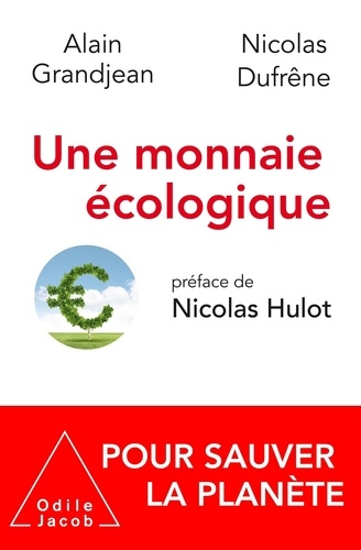 Une monnaie écologique pour sauver la planète
