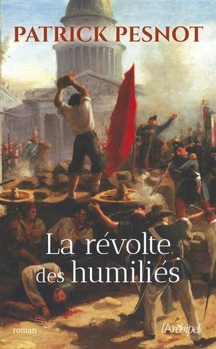 La Révolte des humiliés