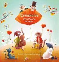 Orchestre Philarmonique Liège et Marie Vanderbemden - Comptines - L'orchestre raconte. 1 CD audio