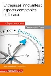 Entreprises innovantes- Aspects comptables et fiscaux -  Ordre des Experts-Comptables pdf epub