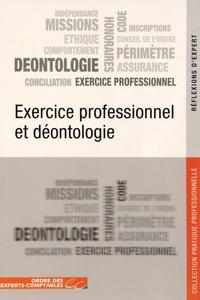 Ordre des Experts-Comptables - Exercice professionnel et déontologie.