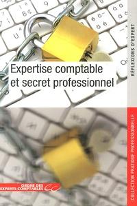 Ordre des Experts-Comptables - Expertise comptable et secret professionnel.