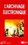 Ordre des Experts-Comptables - L'archivage électronique.