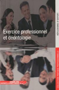 Ordre des Experts-Comptables - L'exercice professionnel et la déontologie.