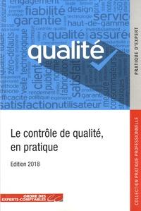 Ordre des Experts-Comptables - Le contrôle de qualité, en pratique.