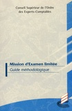 Ordre des Experts-Comptables - Mission d'examen limité - Guide méthodologique.