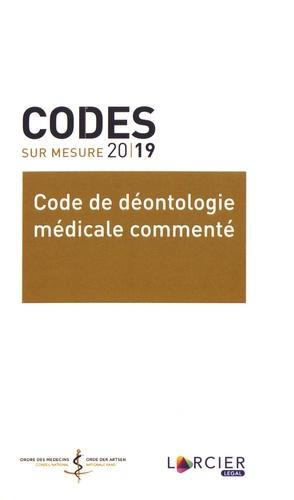 Ordre des médecins - Code de déontologie médicale commenté.