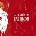 Orel Maëva Tur - La vache de Salomon.