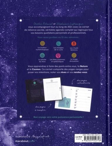 Carnet de Reliance Sacrée. Guidances numérologiques et lunaires pour vivre son quotidien en conscience  Edition 2021