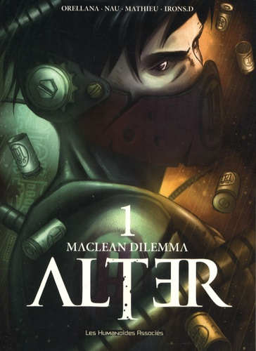 Orellana et Esteban Mathieu - Alter Tome 1 : MacLean Dilemma.