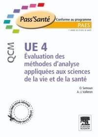 Oren Semoun et Alain-Jacques Valleron - UE 4, Evaluation des méthodes d'analyse appliquées aux sciences de la vie et de la santé.