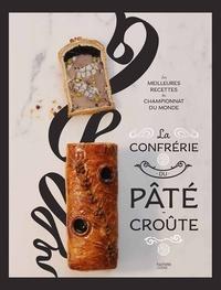 La confrérie Pâté-croûte - Organisateurs du championnat d - 9782017055778 - 16,99 €