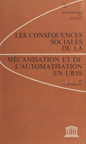 Les conséquences sociales de la mécanisation et de l'automatisation en URSS