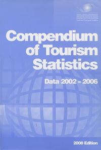 Organisation Mondiale Tourisme - Compendium of tourism statistics - Data 2002-2006.