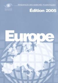 Organisation Mondiale Tourisme - Europe - Tendances des marchés touristiques.