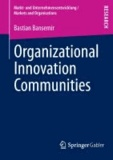 Organizational Innovation Communities.